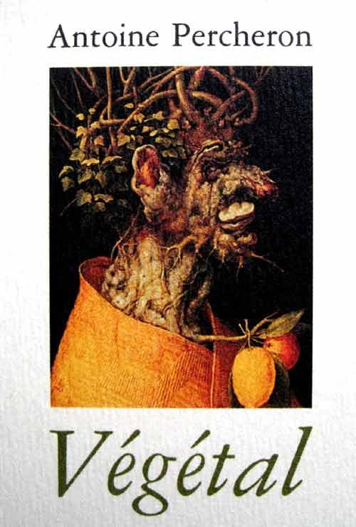 Végétal, Antoine Percheron
