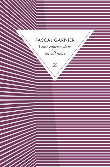 Lune captive dans un oeil mort, Pascal Garnier