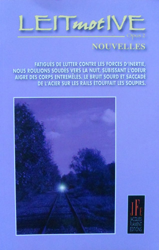 Leitmotive opus 2 - Jacques Flament Editions - Recueil collectif, Deux vies secrètes, Gilles- Bertin