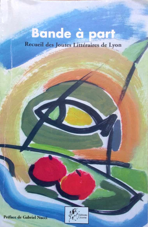 Bande à part - Recueil de sjoutes littéraires de Lyon